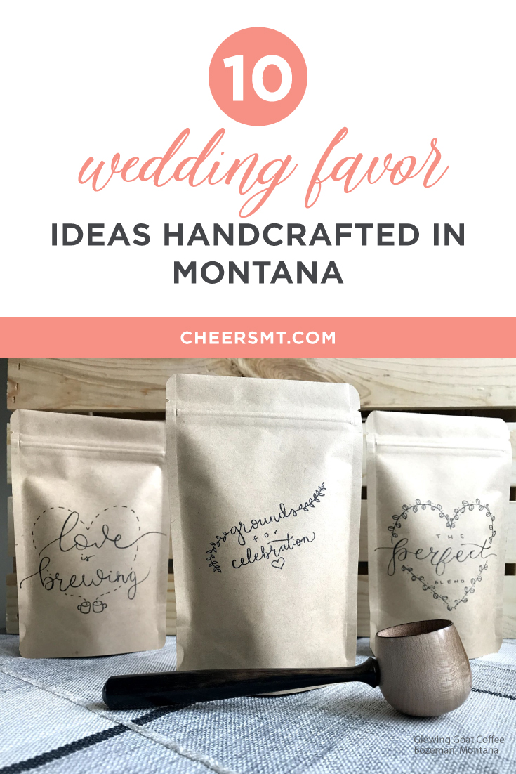 Wedding Favor Ideas Made in Montana